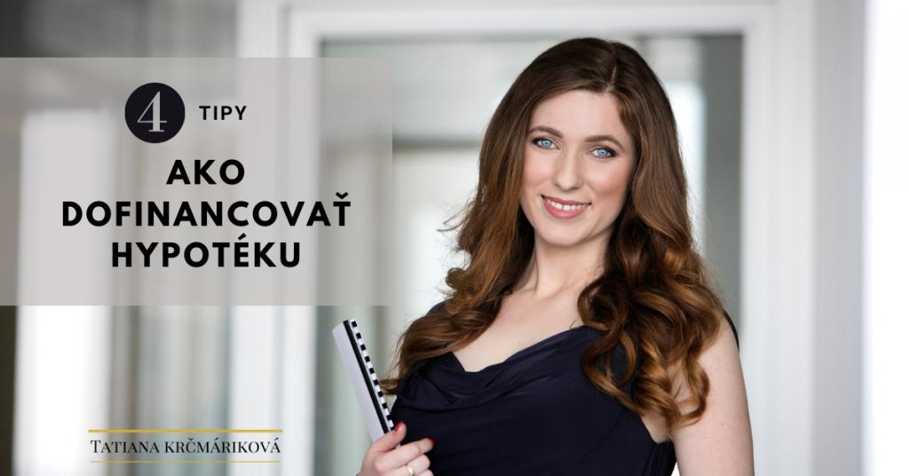 Tatiana Krčmáriková - ako dofinancovať hypotéku